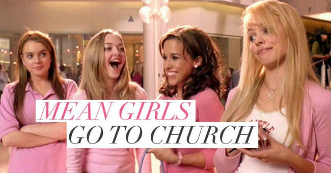 mean girls church