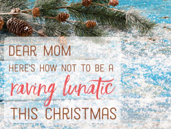 Crazy Christmas mom