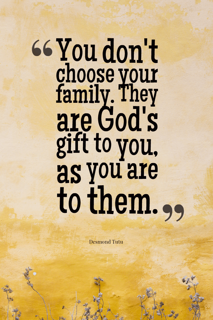 quote-that-you-dont-choose-your-family